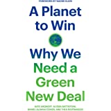A Planet to Win: Why We Need a Green New Deal (Jacobin)