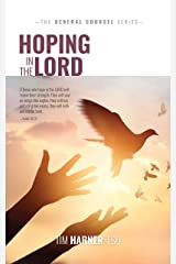 Hoping in the LORD (General Counsel Series Book 3) Kindle Edition
