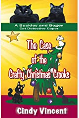The Case of the Crafty Christmas Crooks (a Buckley and Bogey Cat Detective Caper) Paperback