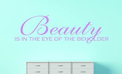 Amazoncom Design With Vinyl Omg 123 Beauty Is In The Eye Of The
