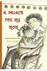 A PALACE FOR MY MOM Paperback