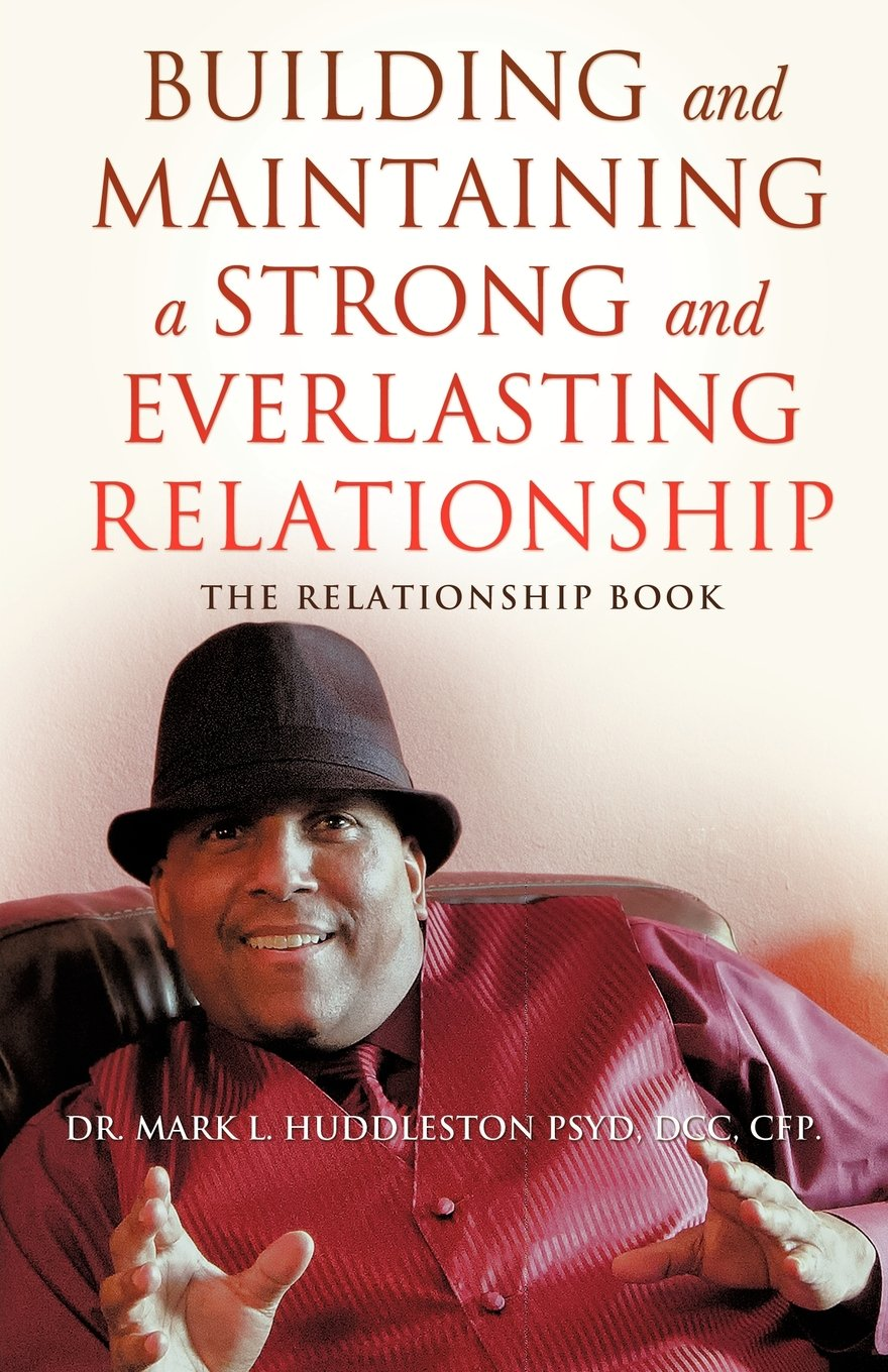 Read Online Building and Maintaining A Strong and Everlasting Relationship ebook