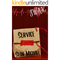 SWAK: Service (Sealed With a Kink Book 5)