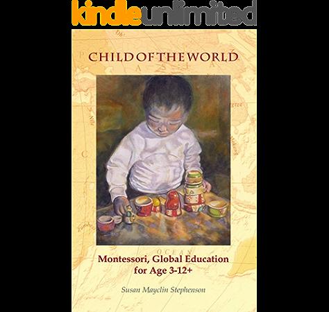 Amazon Com Child Of The World Ebook Stephenson Susan Mayclin Kindle Store
