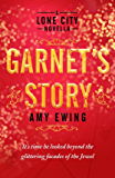 A Lone City Novella: Garnet's Story