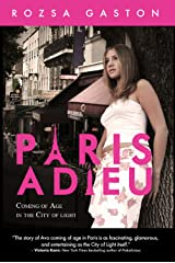 Paris Adieu: Coming of Age in the City of Light (The Ava Series Book 1) Kindle Edition