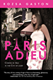 Paris Adieu: Coming of Age in the City of Light (The Ava Series Book 1)