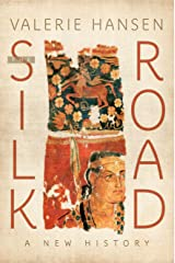 The Silk Road: A New History Paperback