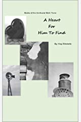 A Heart for Him to Find (Brides of the Southwest Book 3) Kindle Edition