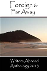 FOREIGN AND FAR AWAY Kindle Edition