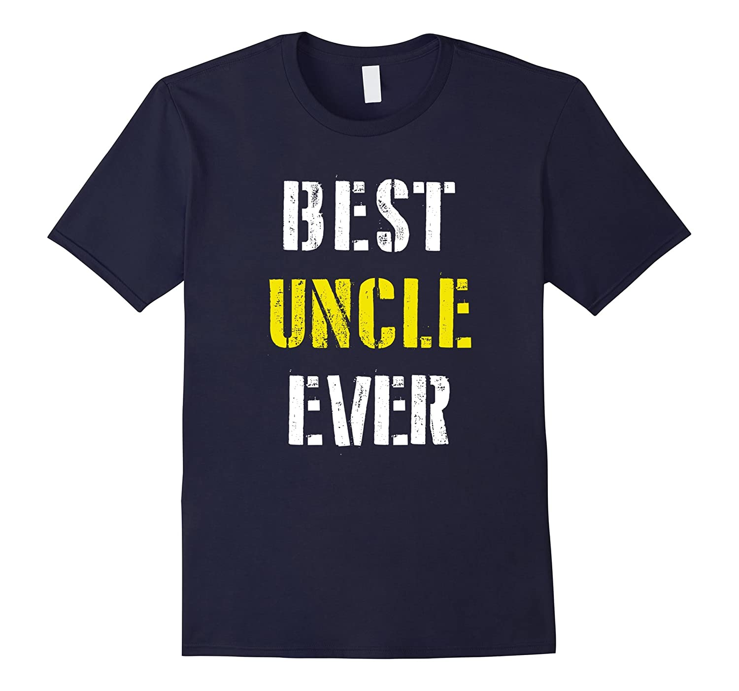 Best Uncle Ever Shirt Fathers Day Gifts Uncle Shirts-Vaci
