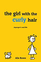 The Girl with the Curly Hair - Asperger's and Me Kindle Edition