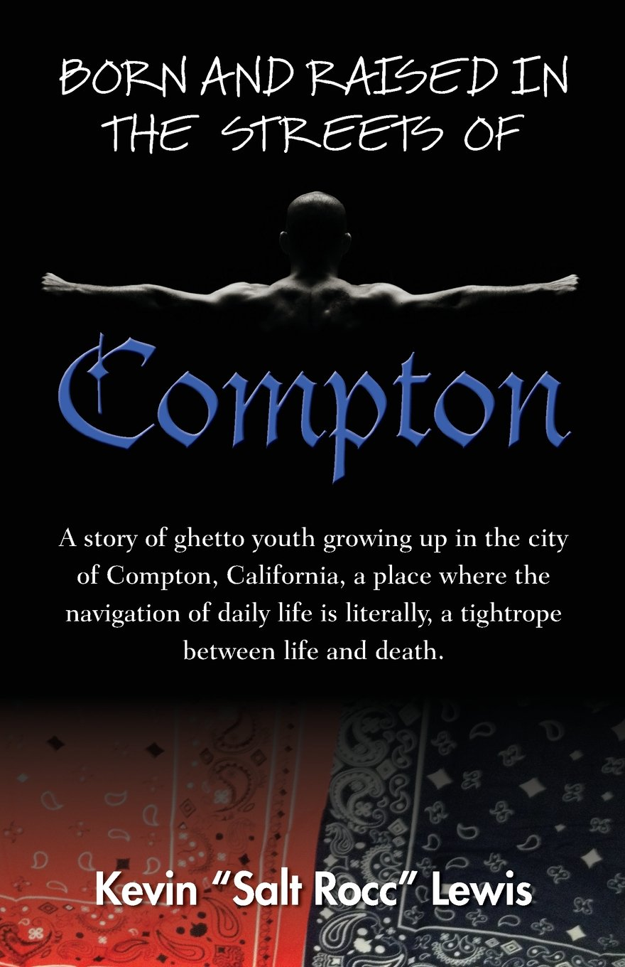born and raised in the streets of compton kevin salt rocc lewis rh amazon com rock study guide rocc study guide