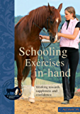 Schooling Exercises in hand: Working towards suppleness and confidence (Horses)
