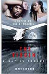 The VIRGIN: V- DAY is Coming Kindle Edition