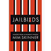 Jailbirds: Lessons from a Women's Prison