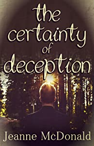 The Certainty of Deception (The Truth in Lies Saga Book 2)