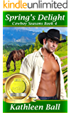 Spring's Delight (Cowboy Seasons Book 4)