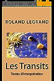 Les Transits: Textes d'interprétation