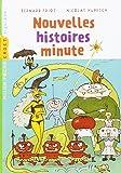 NOUVELLES HISTOIRES MINUTES NE