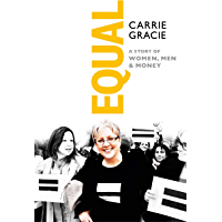 Equal: A story of women, men and money