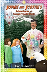 Sophie and Scottie's Adventures of Sweet Tooth Rock (Adventures of Sophie and Scottie) Paperback