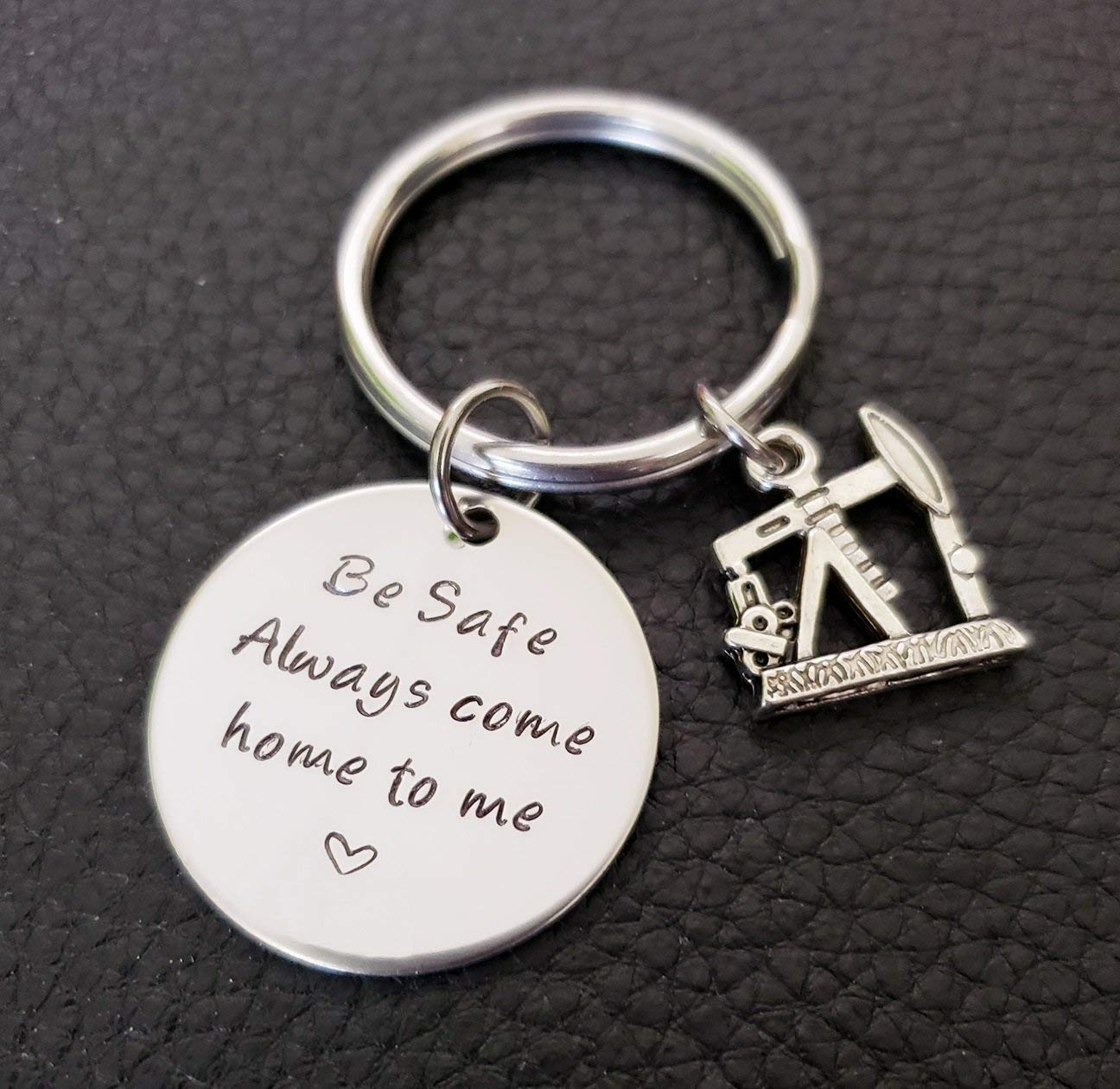Oil Field Worker Be Safe Key Chain with Oil Well, Always Come Home to Me, Oil Field Wife Be Safe Gift