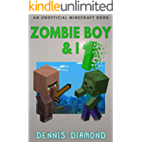 Zombie Boy & I (An Unofficial Minecraft Book): Zombie Boy & I Collection
