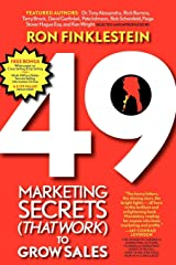 49 Marketing Secrets (That Work) to Grow Sales Kindle Edition