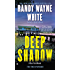 Deep Shadow (A Doc Ford Novel Book 17)