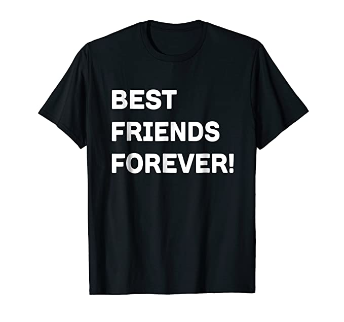 Amazoncom Best Friends Forever T Shirt Popular Friends Funny