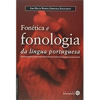 Fonética e fonologia da língua portuguesa