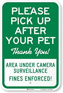 """Please Pick Up After Your Pet Thank You! Area Under Surveillance. Fines Enforced"" Sign By SmartSign 