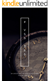VSS365 Anthology: Volume One: A stunning collection of Very Short Stories from around the globe