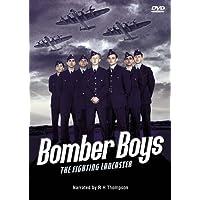 Bomber Boys - The Fighting Lancaster [DVD] 2010
