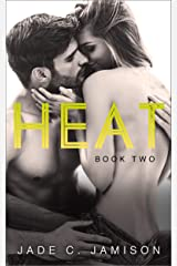Heat: Book Two Kindle Edition