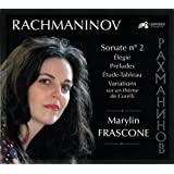 Rachmaninoff : Oeuvres pour piano / Marylin Frascone