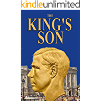 The King's Son: The True Story of the Duke of Windsor's Only Son!
