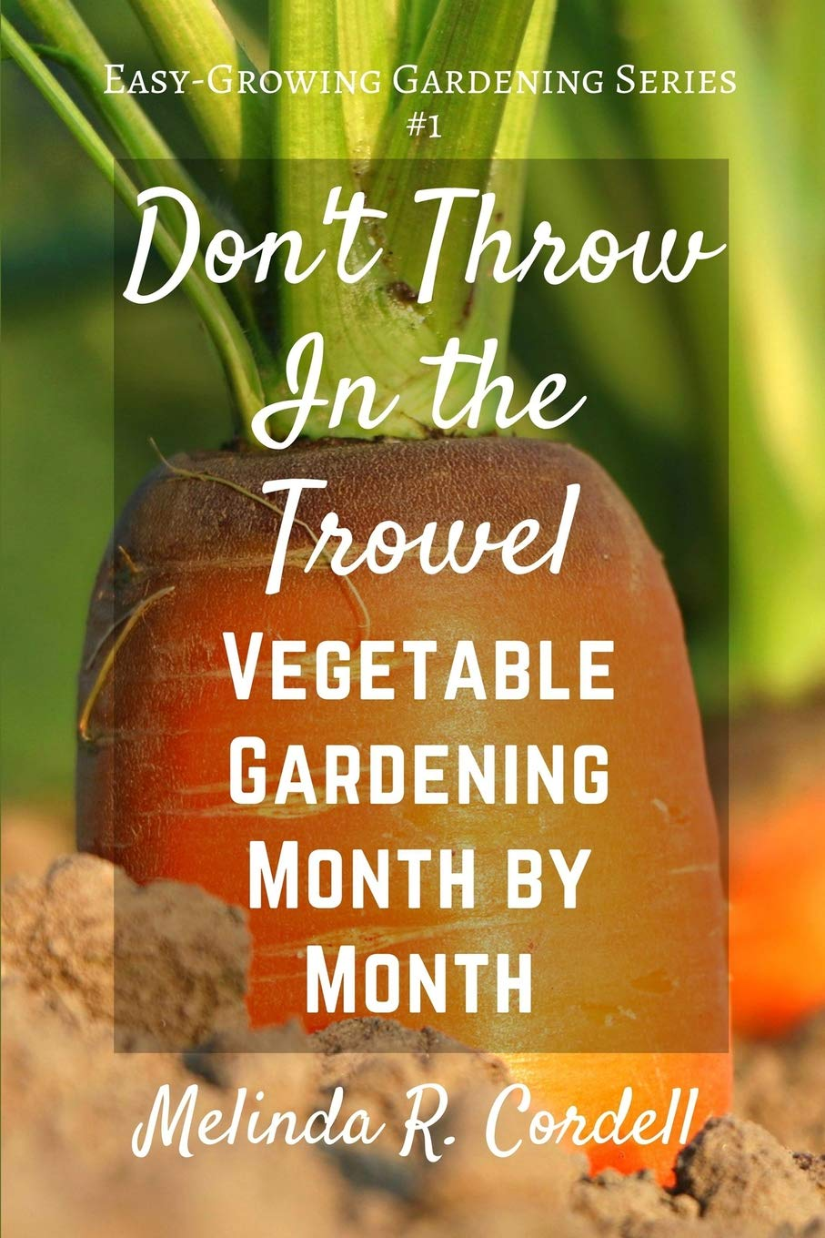 Dont Throw Trowel Vegetable Easy Growing product image