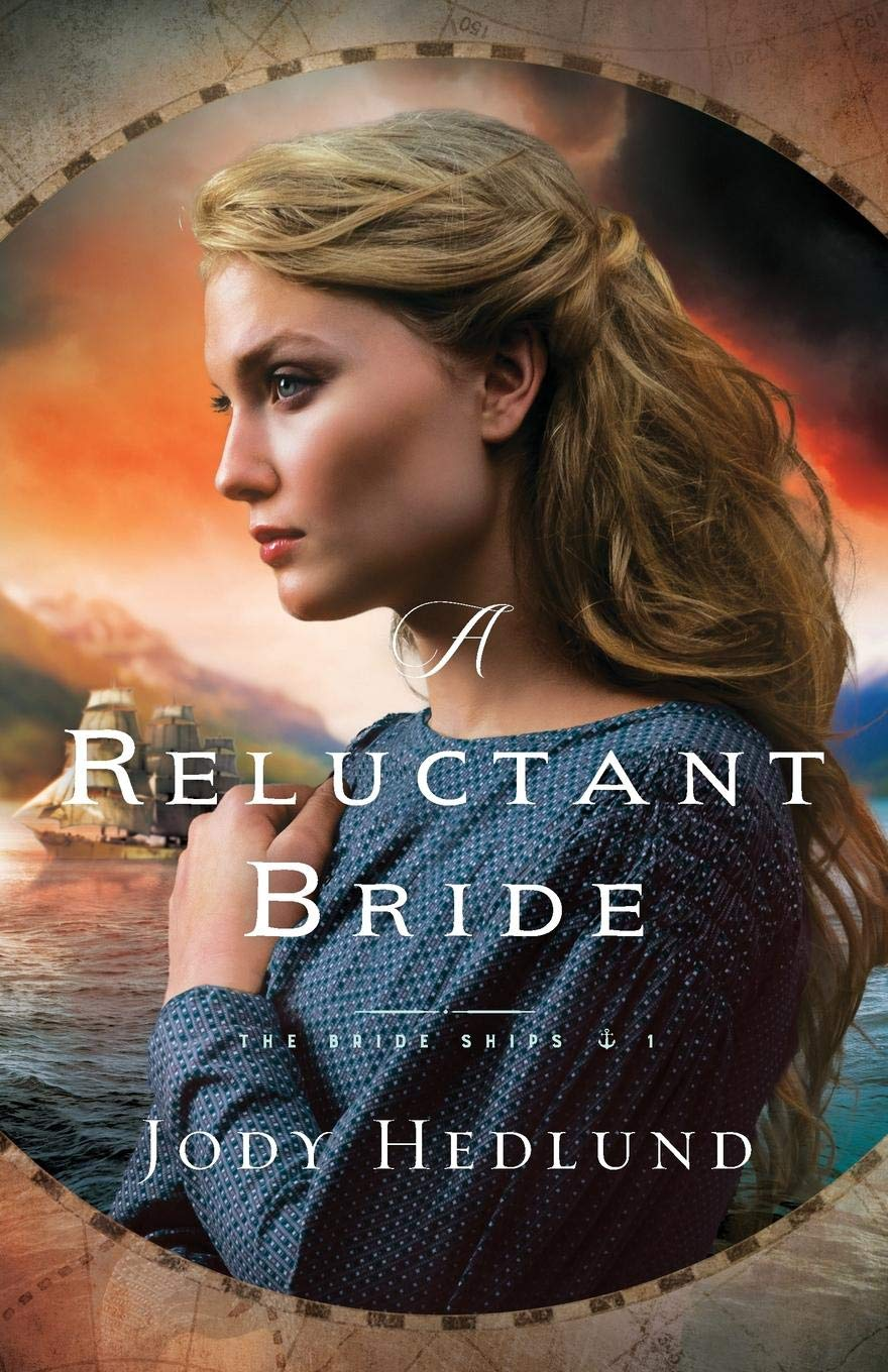 Reluctant Bride (The Bride Ships): Jody Hedlund: 9780764232954 ...
