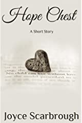Hope Chest: A Short Story Kindle Edition
