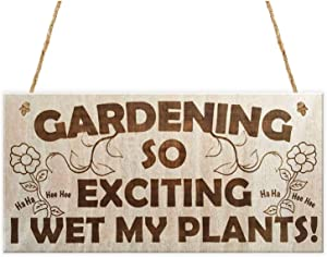 MAIYUAN Novelty Garden Wood Plaque Signs Gift with Funny Sayings Gardening So Exciting I Wet My Plants Home Decor Craft 10x5 inch(CYL750)