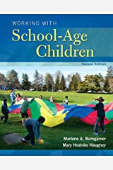 Working with School-Age Children (2-downloads) (What's New in Early Childhood Education) Kindle Edition