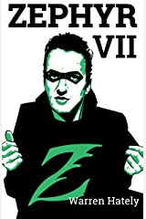 Zephyr VII Kindle Edition