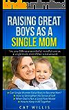Raising Great Boys as a Single Mom