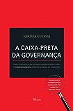A caixa-preta da governança