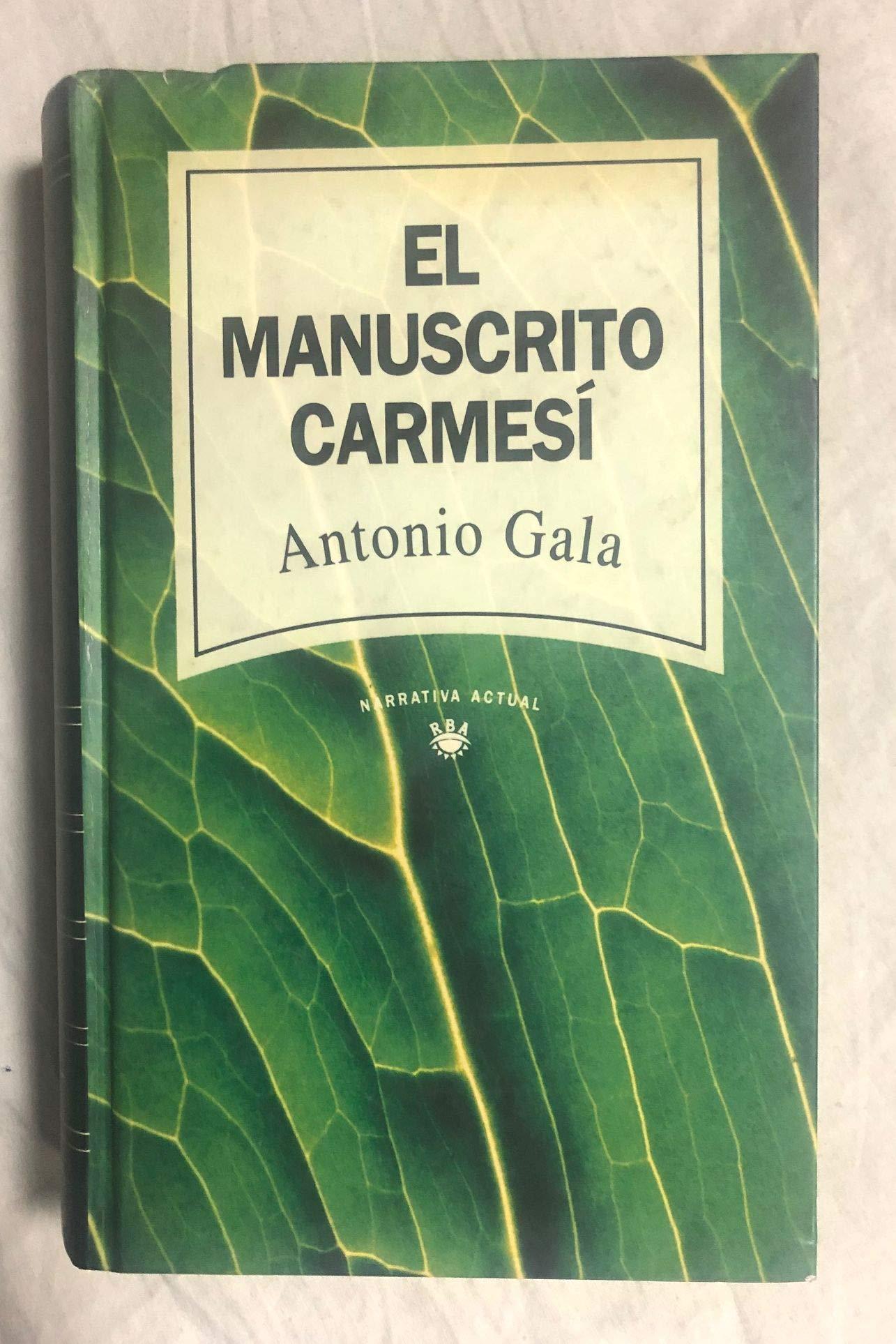 EL MANUSCRITO CARMESI: Amazon.es: ANTONIO GALA: Libros