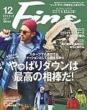 Fine(ファイン) 2017年 12 月号 [やっぱりダウンは最高の相棒だ! ]