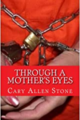 Through a Mother's Eyes Kindle Edition