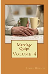 Marriage Quips: Volume 4 Kindle Edition